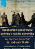 doc. Pavel Marek: Habsburské panovnické pohřby v raném novověku