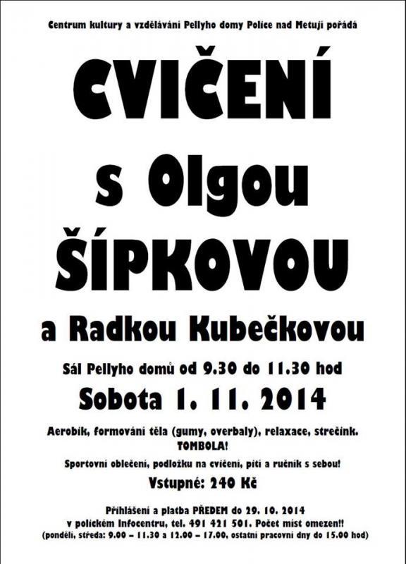 Cvičení s Olgou Šípkovou a Radkou Kubečkovou