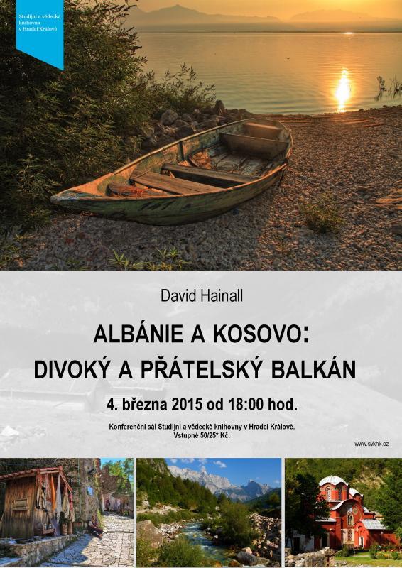 David Hainall: Albánie a Kosovo - divoký a přátelský Balkán