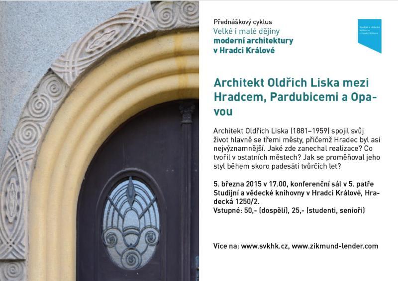Architekt Oldřich Liska mezi Hradcem, Pardubicemi a Opavou