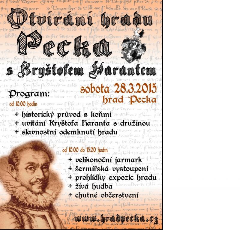Otvírání hradu Pecka s Kryštofem Harantem