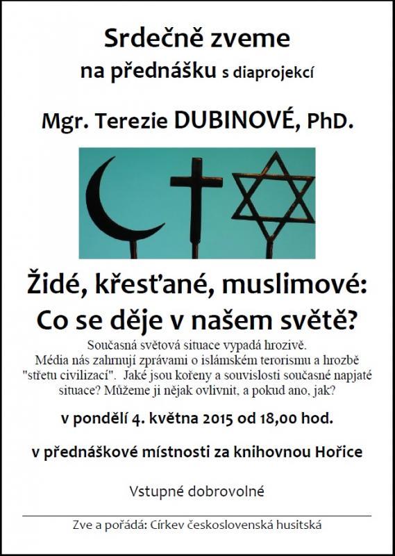 Židé, křesťané, muslimové: Co se děje v našem světě?