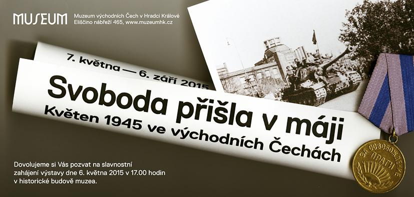 Svoboda přišla v máji - květen 1945 ve východních Čechách