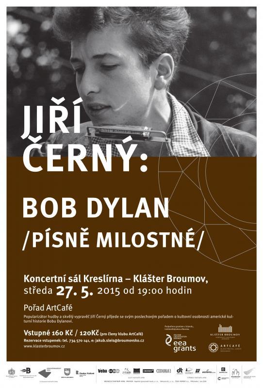 Pořad ArtCafé - Jiří Černý o Bobu Dylanovi