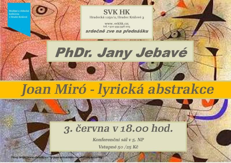 Joan Miró - lyrická abstrakce