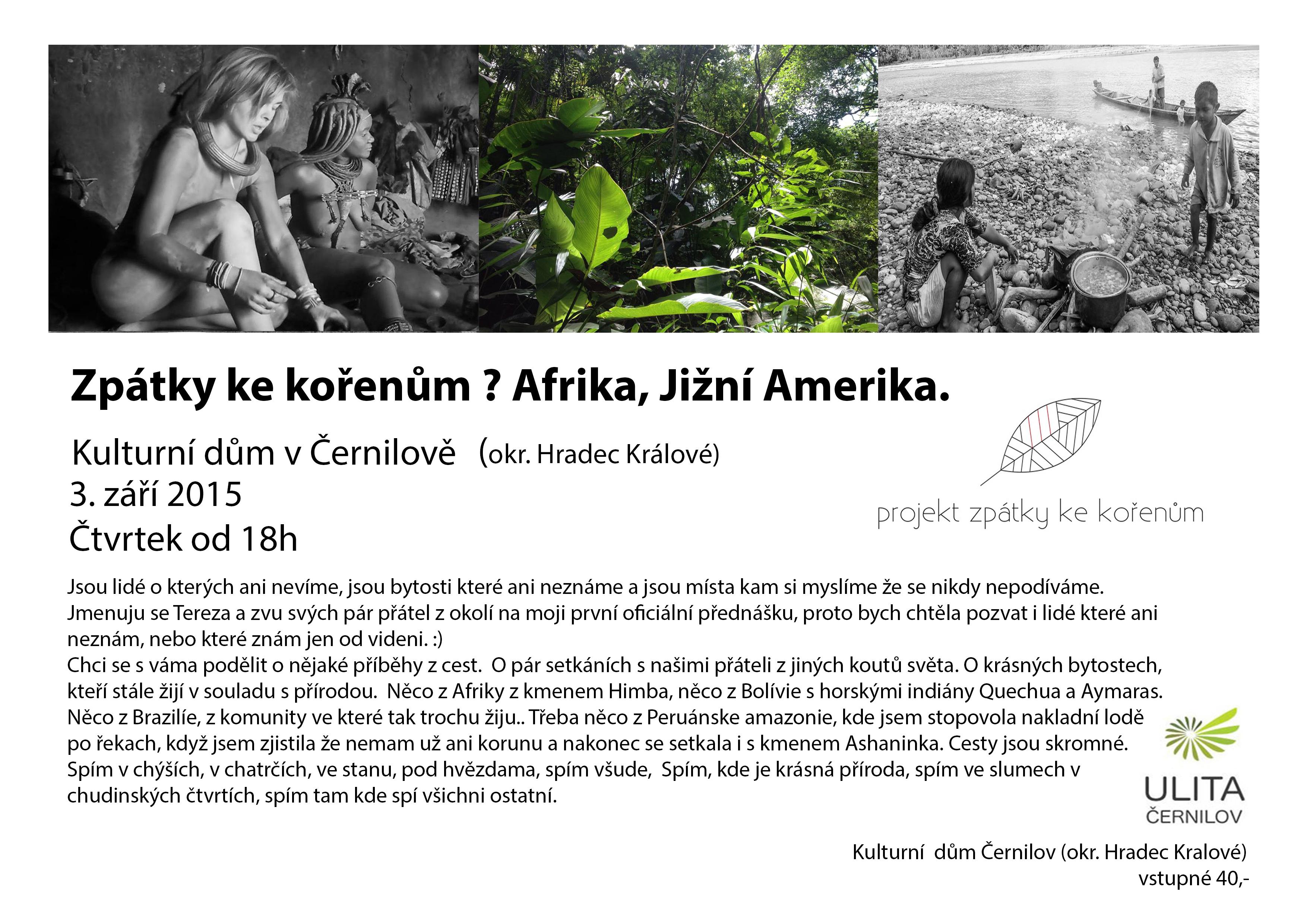 Zpátky ke kořenům? Afrika, Jižní Amerika