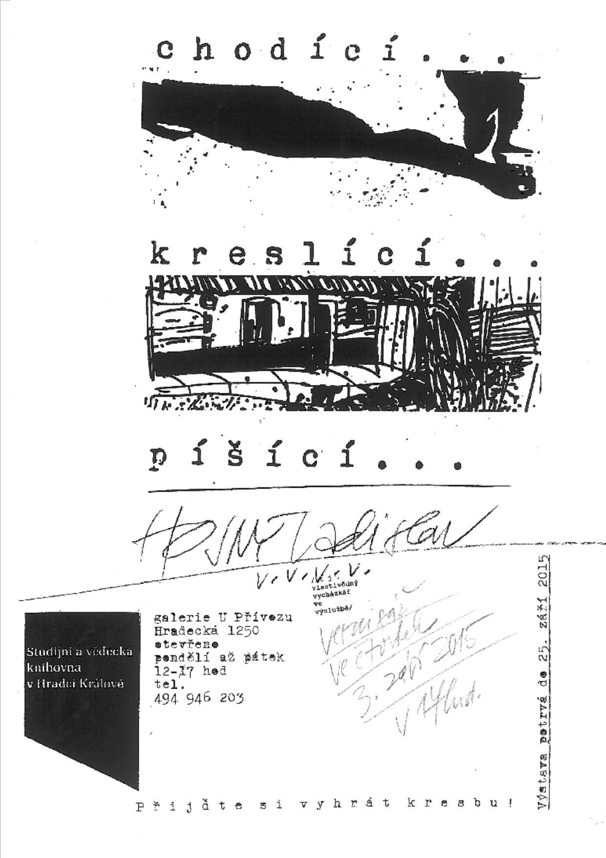 Výstava: Ladislav Hojný: ...chodící, kreslící, píšící...
