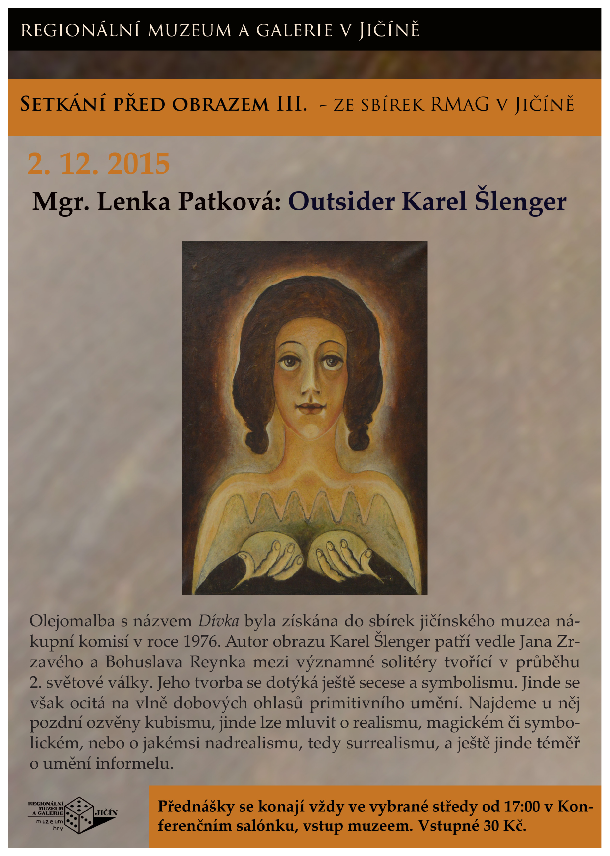 Přednáška Mgr. Lenky Patkové: Outsider Karel Šlenger