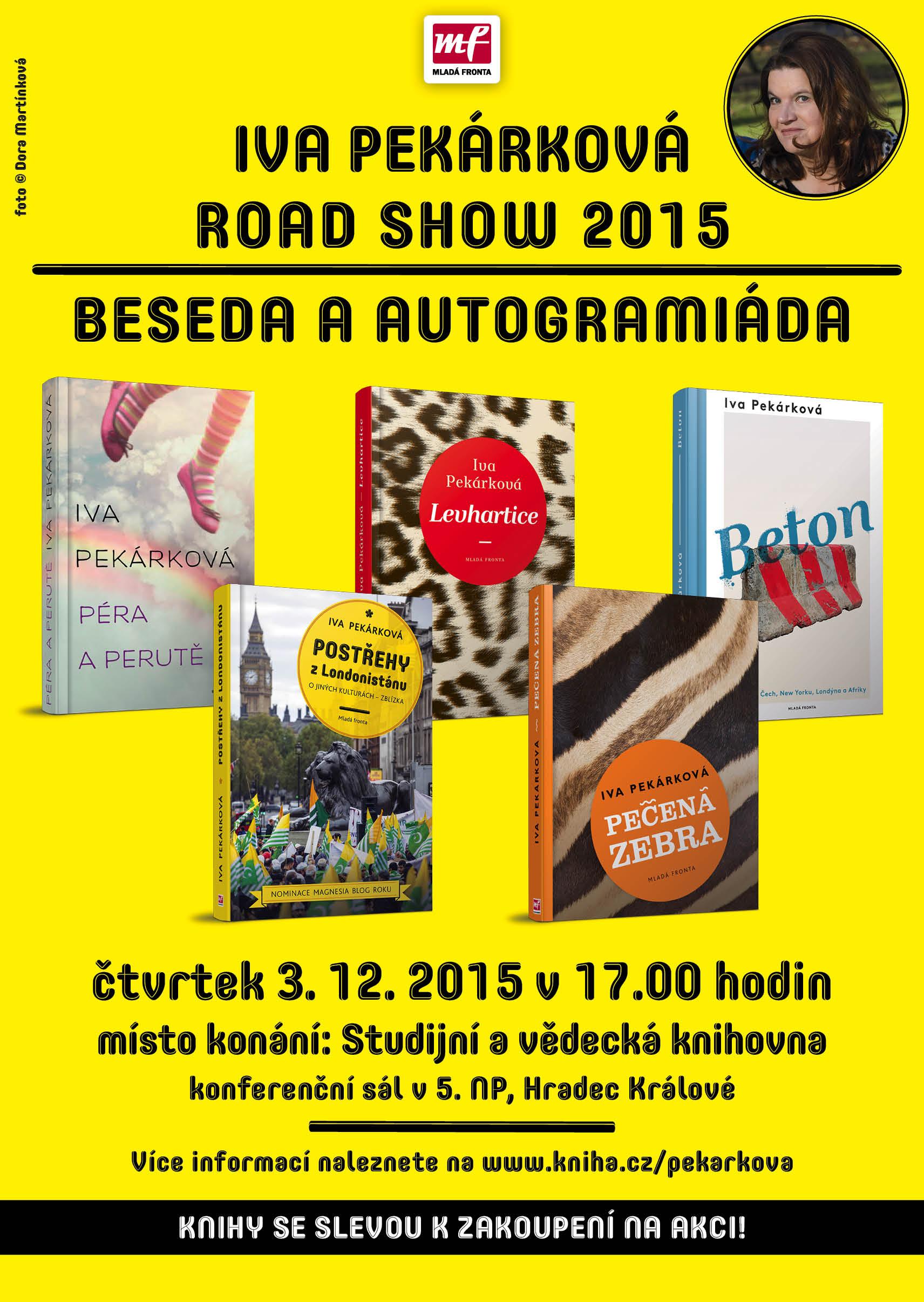 Iva Pekárková ROAD SHOW 2015 - beseda a autogramiáda
